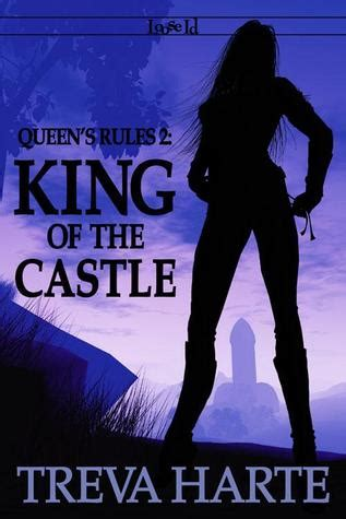 king   castle queens rules   treva harte