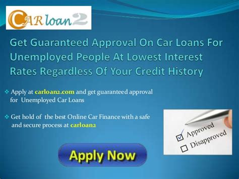 Car Loans For Unemployed People With Bad Credit