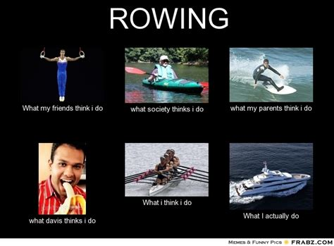 Funny Rowing Memes - pics for gt crew rowing memes