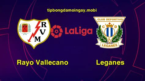 You can find us in all stores on different languages as aiscore. Nhận định chính xác - Rayo Vallecano vs Leganes - 03h00 ...
