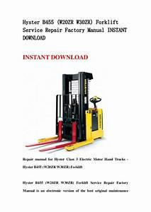 Hyster B455  W20 Zr W30zr  Forklift Service Repair Factory Manual Ins U2026