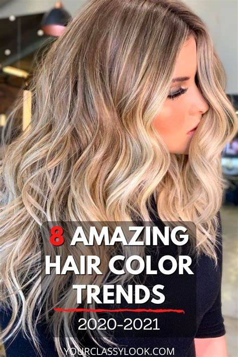 8 Biggest Hair Color Trends & Ideas 2020 2021 Your