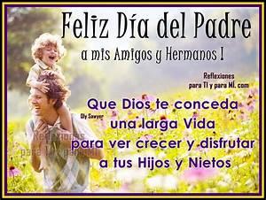 Feliz Día del Padre a mis Amigos y Hermanos! | postales de ...