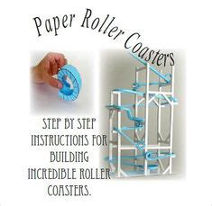 the coaster factory templates i built this paper roller coaster while creating the