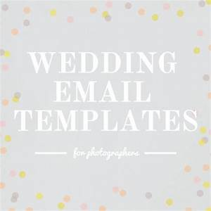 check out these wedding email templates for photographers With wedding photography email templates