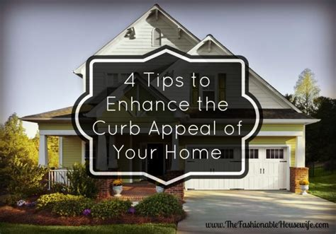 4 Tips To Enhance The Curb Appeal Of Your Home The