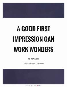 First Impressions Quotes Funny first impressions quotes
