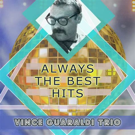 vince guaraldi trio cd always the best hits vince guaraldi trio download and