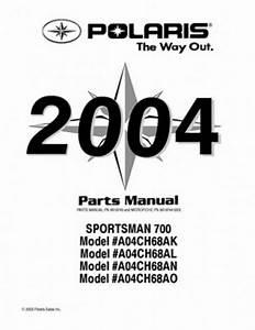 2004 Polaris Sportsman 700 Parts Manual