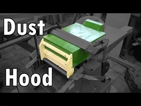 making  dust collection hood   jointer planer combo
