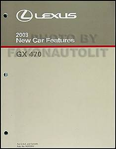 2003 Lexus Gx 470 Repair Shop Manual Original 2 Volume Set