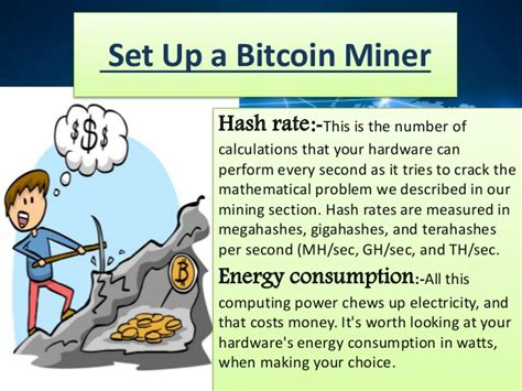 Then, learn how to start bitcoin mining and whether you should or shouldn't do bitcoin mining at home. How to Set Up a Bitcoin Miner?