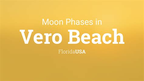 moon phases  lunar calendar  vero beach florida usa