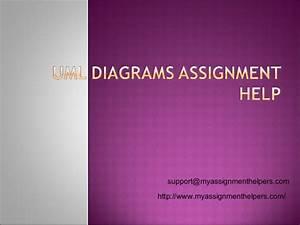 Uml Diagram Assignment Help  Uml Diagram Homework Help