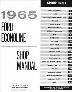 1965 Ford Econoline Repair Shop Manual Original Van  U0026 Pickup