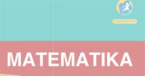 Halaman ini memuat materi matematika sma kurikulum 2013 revisi (peminatan). Jawaban Pembahasan Soal Buku Matematika Kurikulum 2013 SMA ...