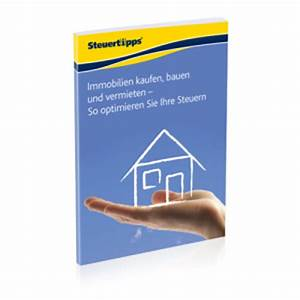 Verkauf Immobilie Steuer : steuertipps immobilien kaufen und verkaufen ~ Lizthompson.info Haus und Dekorationen