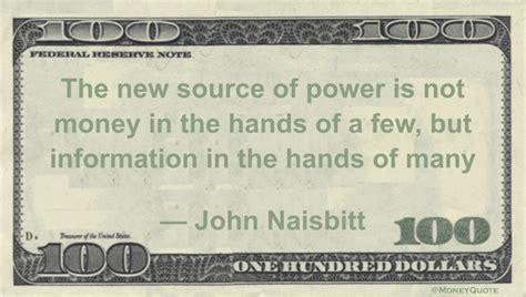 john naisbitt source  power information money