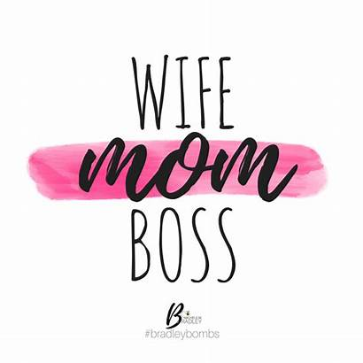 Mom Quotes Boss Wife Bad Breakfast Ugly