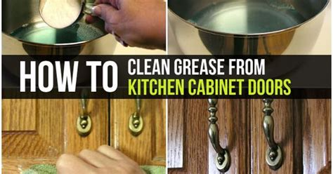 how to remove grease from cabinets how to clean grease from kitchen cabinet doors kitchen