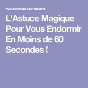 Truc Pour Bien Dormir : l 39 astuce magique pour vous endormir en moins de 60 secondes beaut pinterest magique ~ Melissatoandfro.com Idées de Décoration