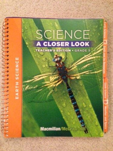 Science A Closer Look  Grade 5  Teacher's Edition  Earth Science  Rent 9780022842130