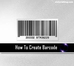 how to create barcode instantly by using different methods With how to make a barcode