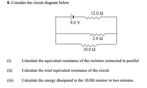 Solved Consider The Circuit Diagram Below Calculate