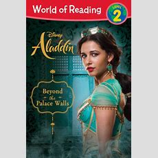 Aladdin Beyond The Palace Walls ( World Of Reading Series Level 2 ) By Disney Book Group