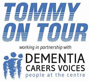 tommyontour: Dementia Carers Voices can your story help ...