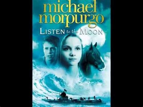 0007339658 listen to the moon listen to the moon by michael morpurgo mpl book trailer