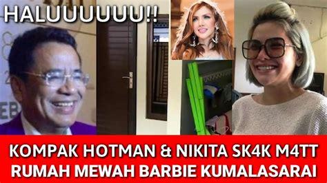 Hotman Paris Nikita Mirzani Skk Mtt Barbie Kumalasari