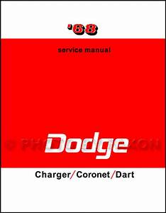 1968 Dodge Coronet Charger Dart Repair Shop Manual 270 Gt