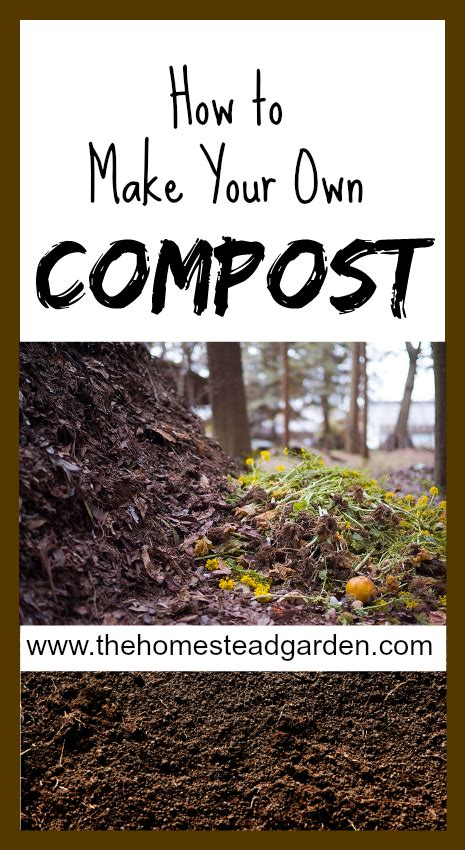 how to make your own compost how to make your own compost the homestead garden the homestead garden