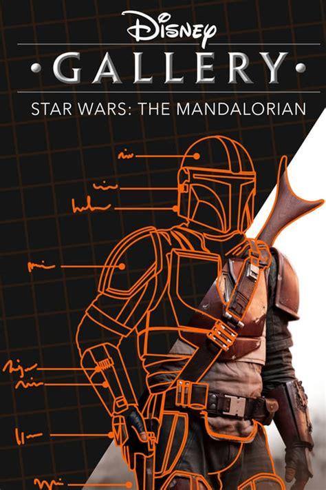 Watch & Stream Disney Gallery: The Mandalorian (2020 ...