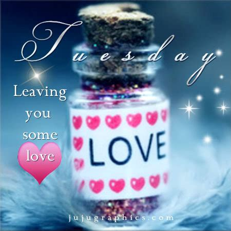 tuesday leaving   love graphics quotes comments