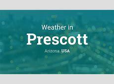 Weather for Prescott, Arizona, USA