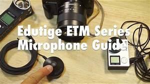 Edutige Etm Series Microphone Guide