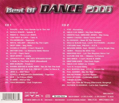 The songs on this are ordered. Best of Dance 2006 ZYX #1 - Various Artists | Songs, Reviews, Credits | AllMusic