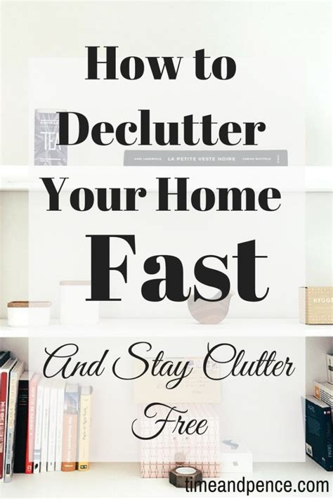 how to declutter your home fast time and pence balancing money time and family life