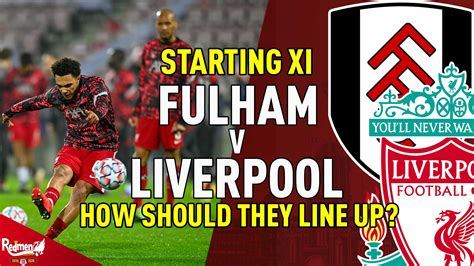 The stream will be online 15 minutes before the start of the transmission. Fulham Vs Liverpool Lineup : Fulham Vs Liverpool Live ...