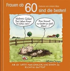60 Geburtstag Frau Lustig : geschenk frauen ab 60 sind die besten cartoon geschenkbuch geschenk online kaufen ~ Frokenaadalensverden.com Haus und Dekorationen
