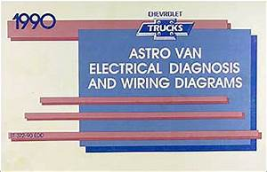 1990 Chevy Astro Van Wiring Diagram Manual 90 Chevrolet Electrical Schematics