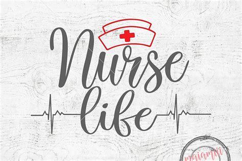 All contents are released under creative commons cc0. Nurse Life SVG Nursing SVG Quote Svg CN | Design Bundles