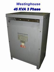 Westinghouse 45 Kva Transformer 3 Phase 480 Delta Primary