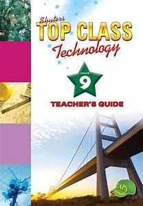 Top Class Technology Grade 9 Teacher U0026 39 S Guide