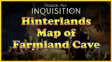 dragon age inquisition map  farmland cave