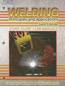 Welding   Principles And Applications Study Guide   Lab