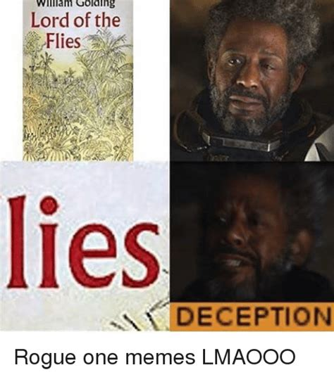 Lord Of The Flies Memes - william golding lord of the flies deception rogue one memes lmaooo meme on sizzle