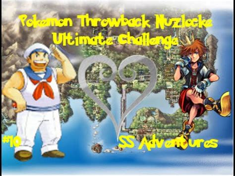 Pokemon Throwback Kingdom Hearts Nuzlocke Ultimate